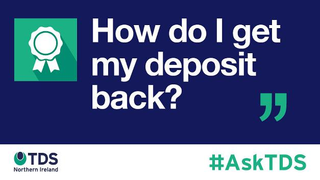 Image saying #AskTDS: How Do I Get My Deposit Back?
