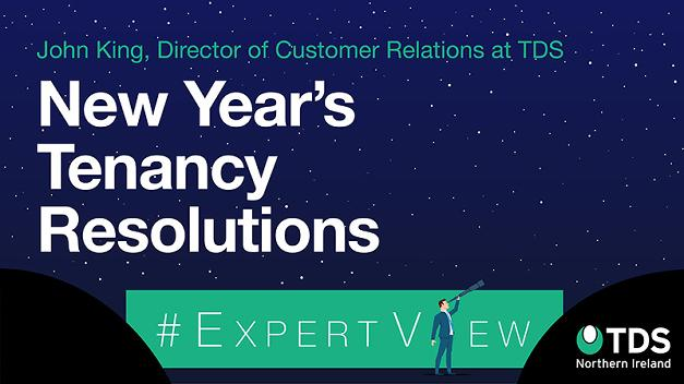#ExpertView: New Year tenancy resolutions
