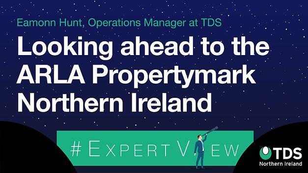 #ExpertView: Looking ahead to the 2019 ARLA Propertymark Northern Ireland Conference