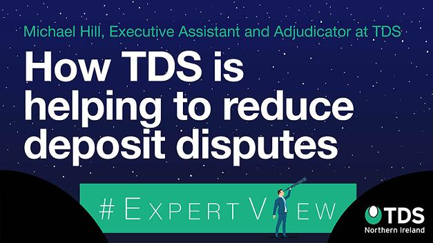 ExpertView: How TDS is helping to reduce deposit disputes - TDS