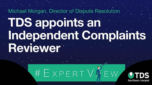 #ExpertView: TDS appoints an Independent Complaints Reviewer
