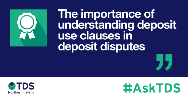 #AskTDS: The importance of understanding deposit use clauses in deposit disputes